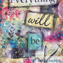 Everything Will Be OK Live Wallpaper - a cool phone background.