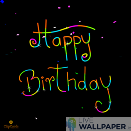 Happy Birthday GIF Live Wallpaper Pack - a cool phone background.