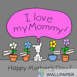 I Love You Mom GIF Live Wallpaper Pack - a cool phone background.
