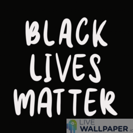 Black Lives Matter GIF Live Wallpaper Pack - a cool phone background.